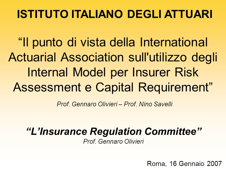 ISTITUTO ITALIANO DEGLI ATTUARI L'Insurance Regulation Committee