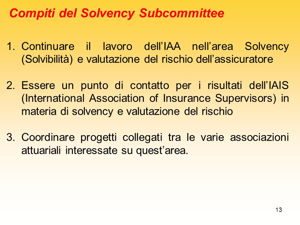 Compiti del Solvency Subcommittee
