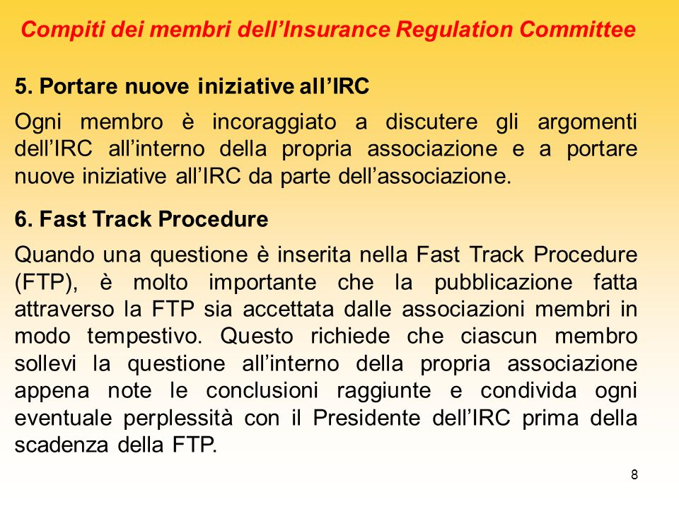 Compiti dei membri dell'Insurance Regulation Committee
