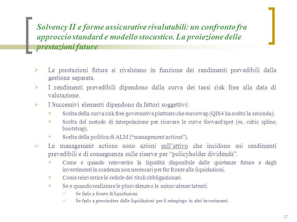 Solvency II e forme assicurative rivalutabili: un confronto fra approccio standard e modello stocastico. La proiezione delle prestazioni future