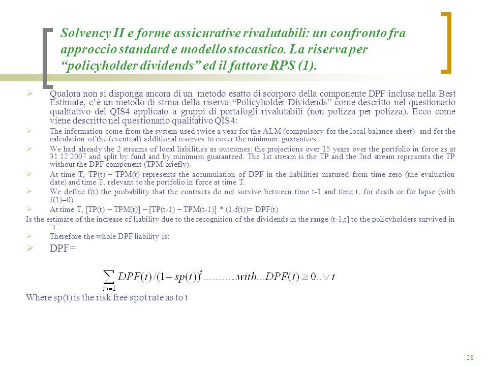 Solvency II e forme assicurative rivalutabili: un confronto fra approccio standard e modello stocastico. La riserva per policyholder dividends ed il fattore RPS (1).