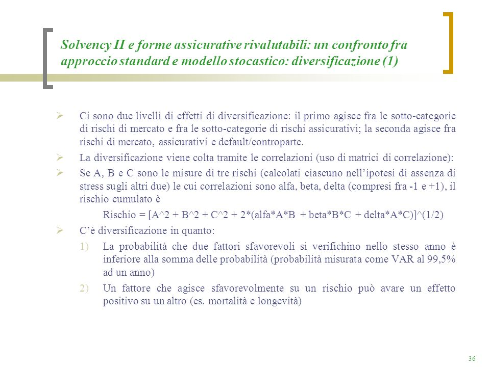 Solvency II e forme assicurative rivalutabili: un confronto fra approccio standard e modello stocastico: diversificazione (1)