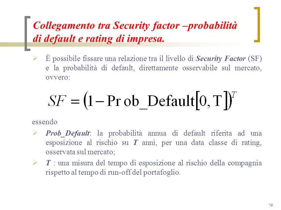Collegamento tra Security factor –probabilità di default e rating di impresa.