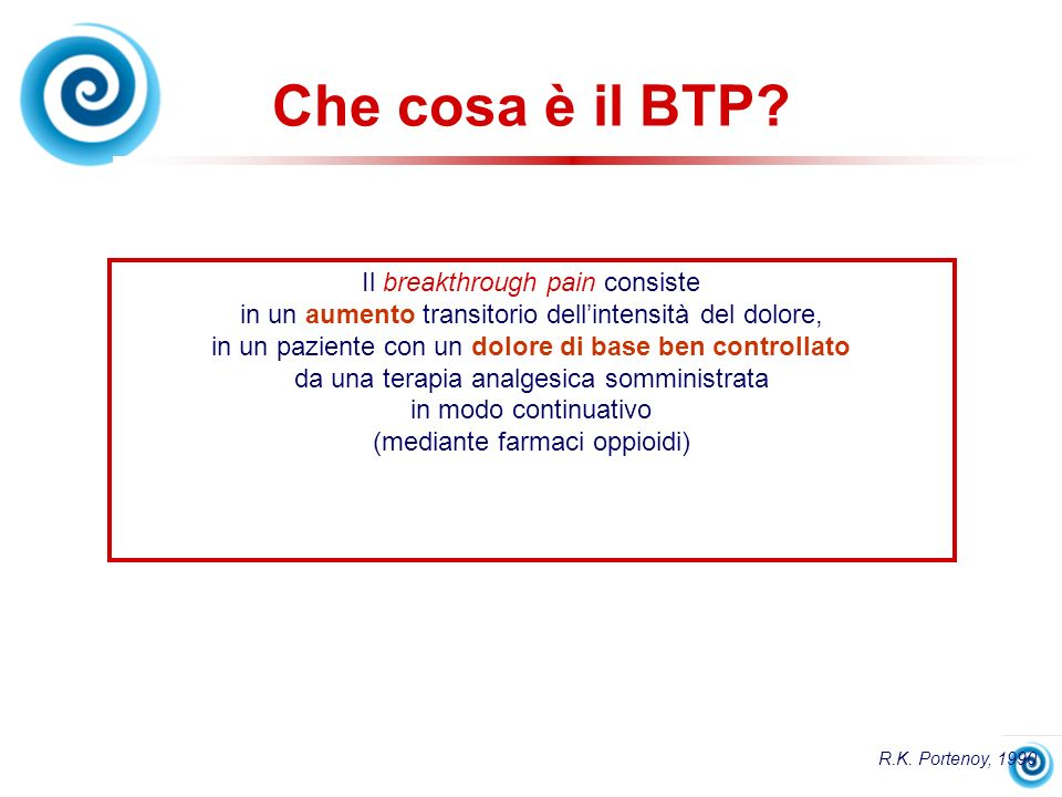 Che cosa è il BTP Il breakthrough pain consiste