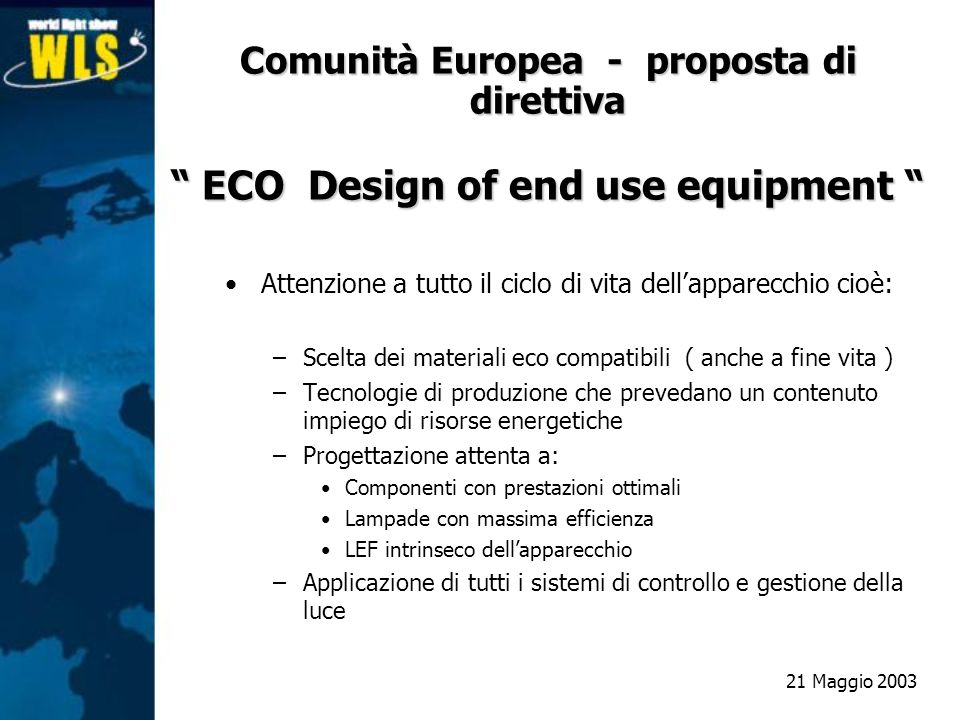 Comunità Europea - proposta di direttiva ECO Design of end use equipment