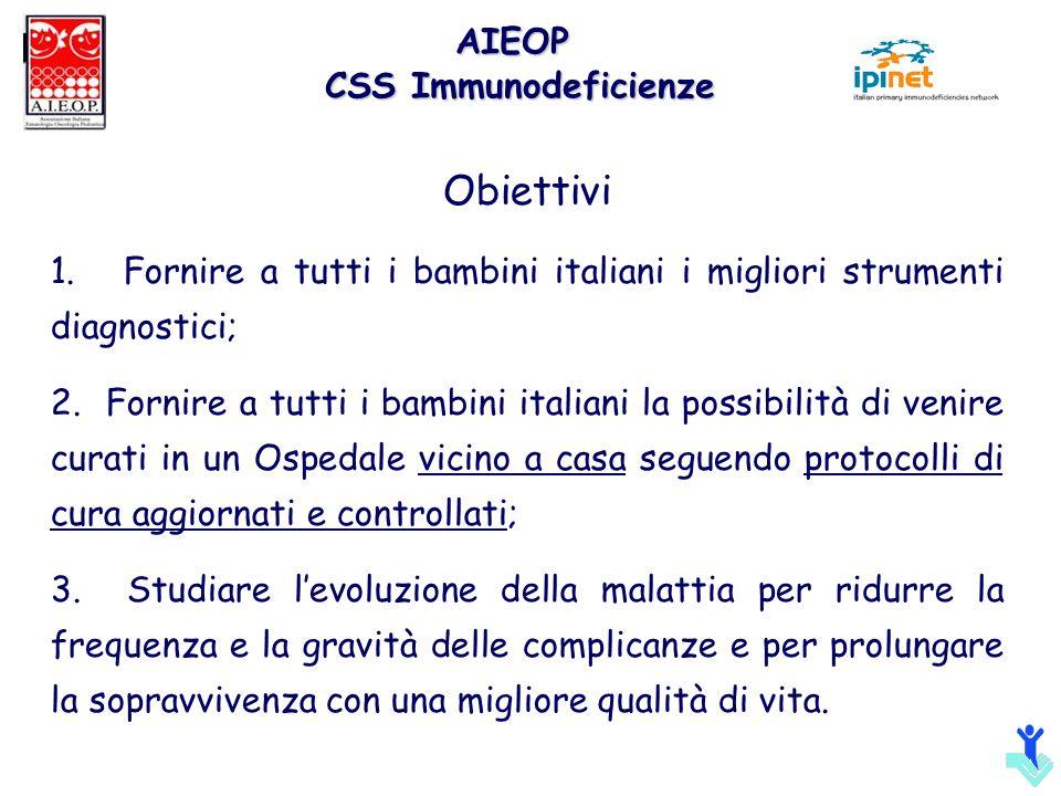 Obiettivi AIEOP CSS Immunodeficienze
