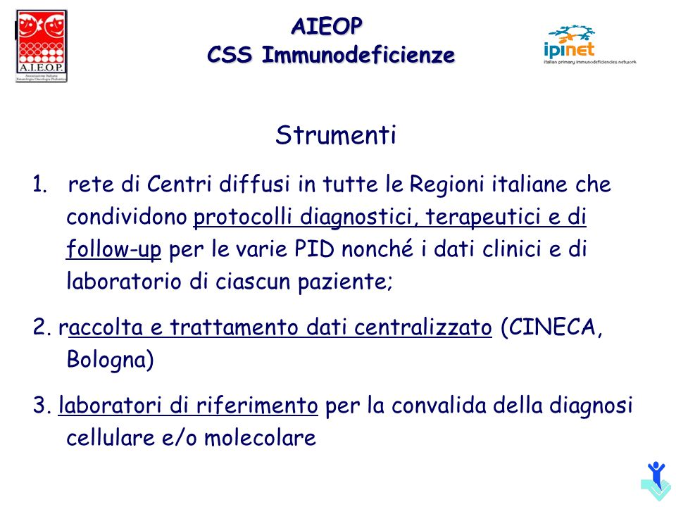 Strumenti AIEOP CSS Immunodeficienze