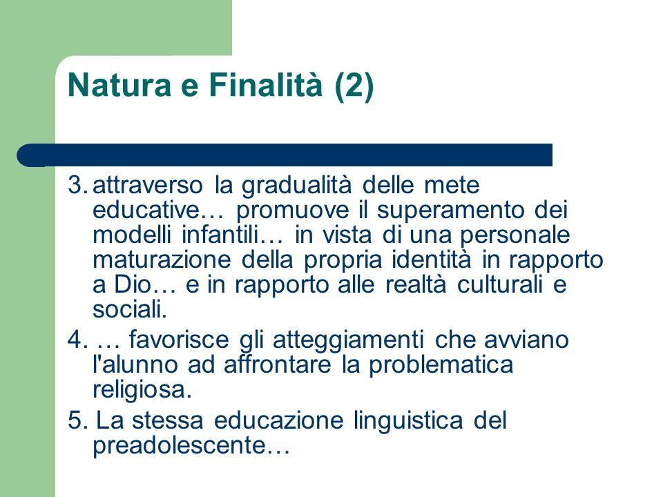 Natura e Finalità (2)