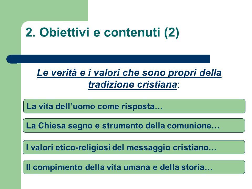 2. Obiettivi e contenuti (2)