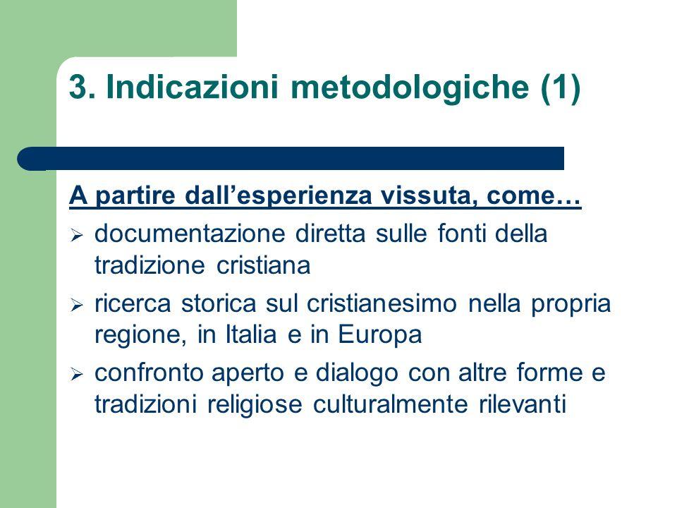 3. Indicazioni metodologiche (1)