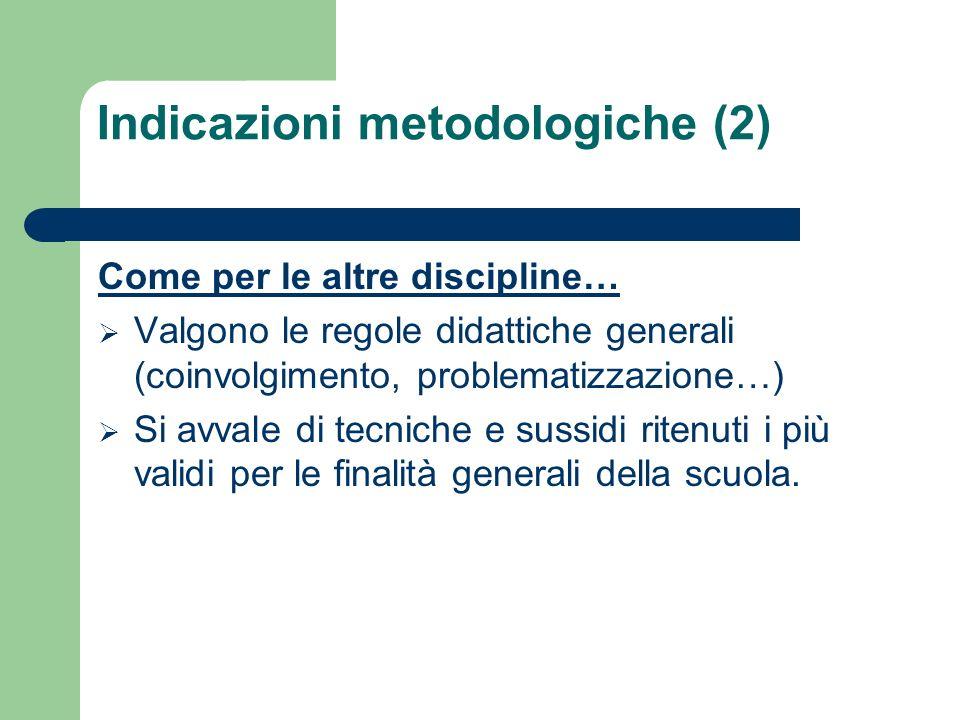 Indicazioni metodologiche (2)