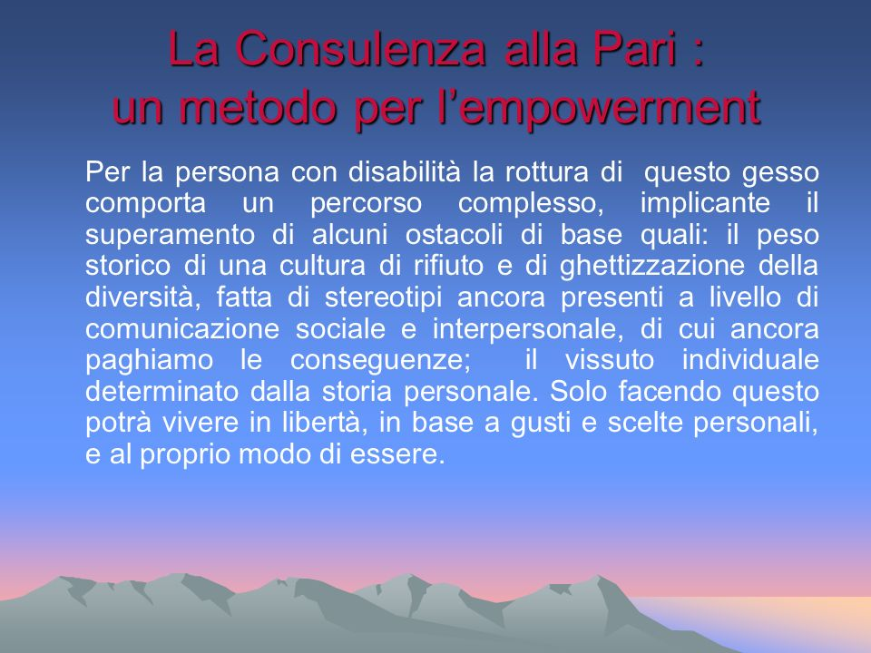 La Consulenza alla Pari : un metodo per l'empowerment