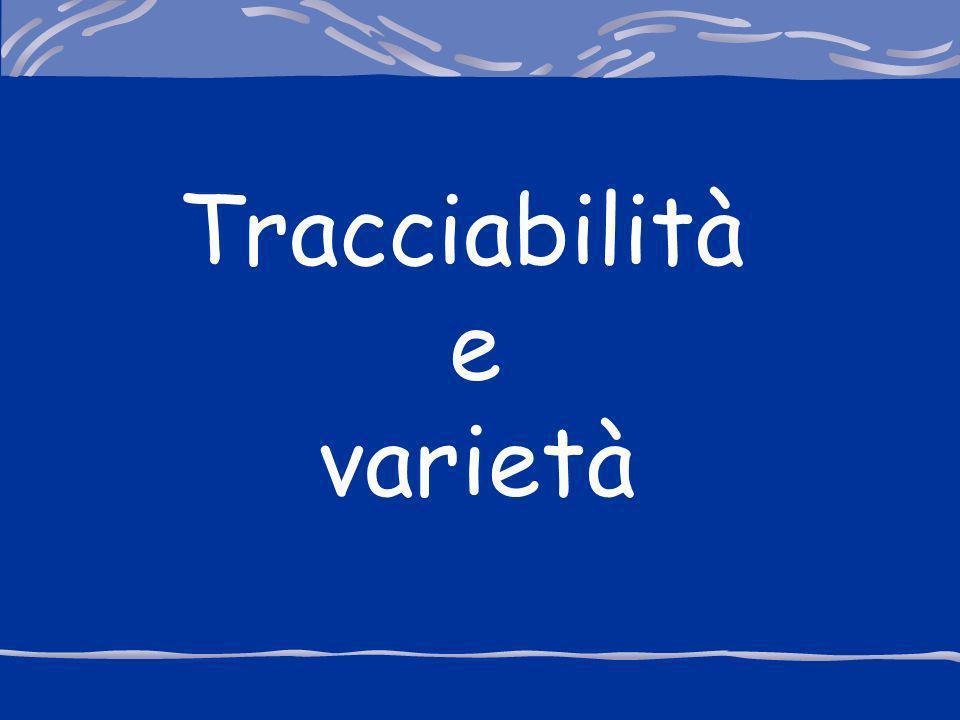Tracciabilità e varietà