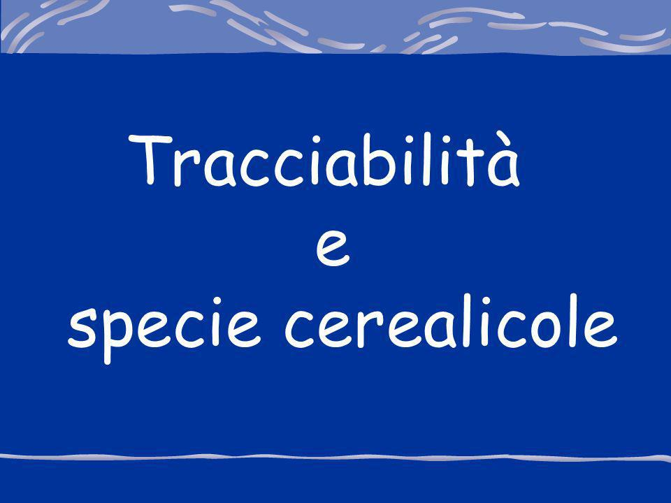 Tracciabilità e specie cerealicole