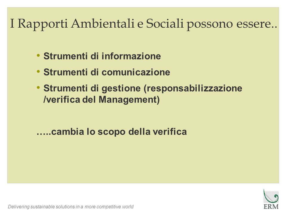 I Rapporti Ambientali e Sociali possono essere..
