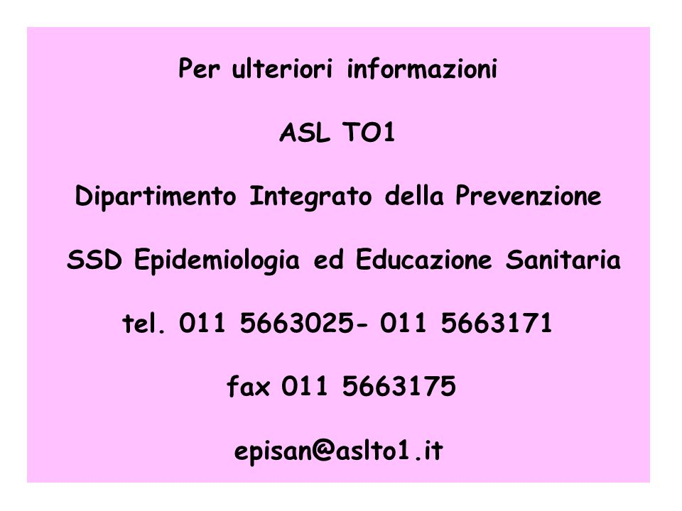 Per ulteriori informazioni ASL TO1