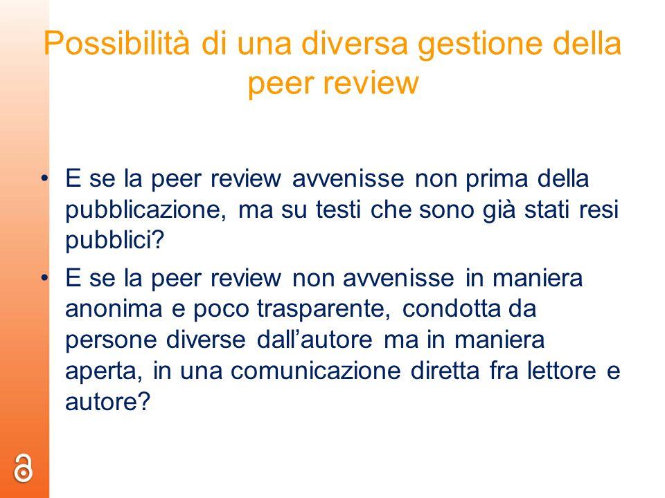 Possibilità di una diversa gestione della peer review