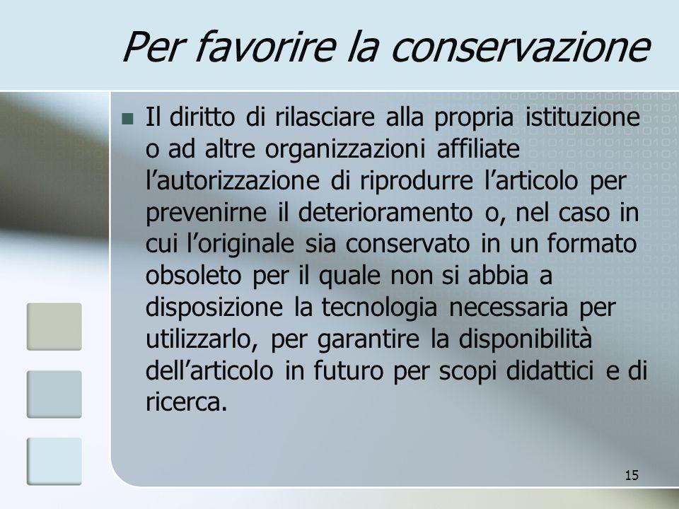 Per favorire la conservazione