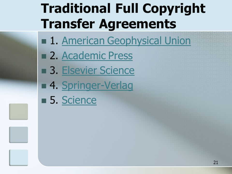 Traditional Full Copyright Transfer Agreements