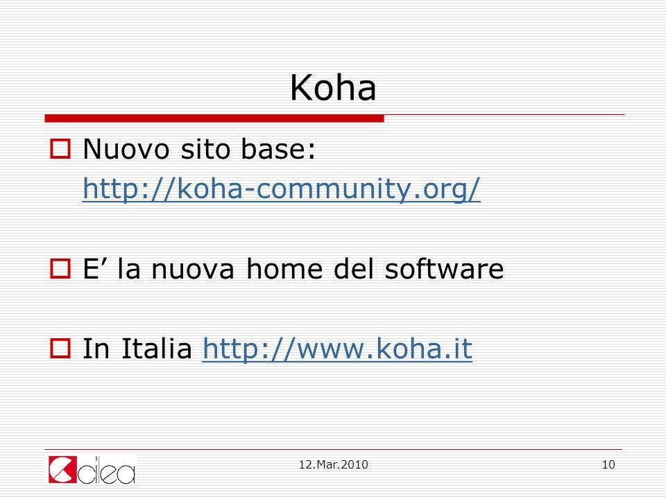 Koha Nuovo sito base: http://koha-community.org/