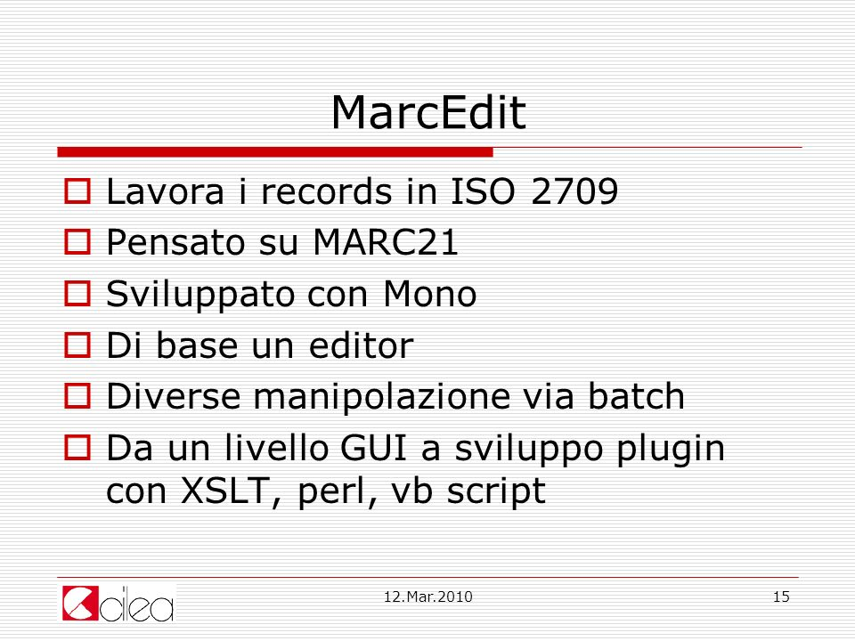 MarcEdit Lavora i records in ISO 2709 Pensato su MARC21