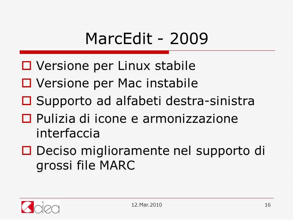 MarcEdit - 2009 Versione per Linux stabile Versione per Mac instabile