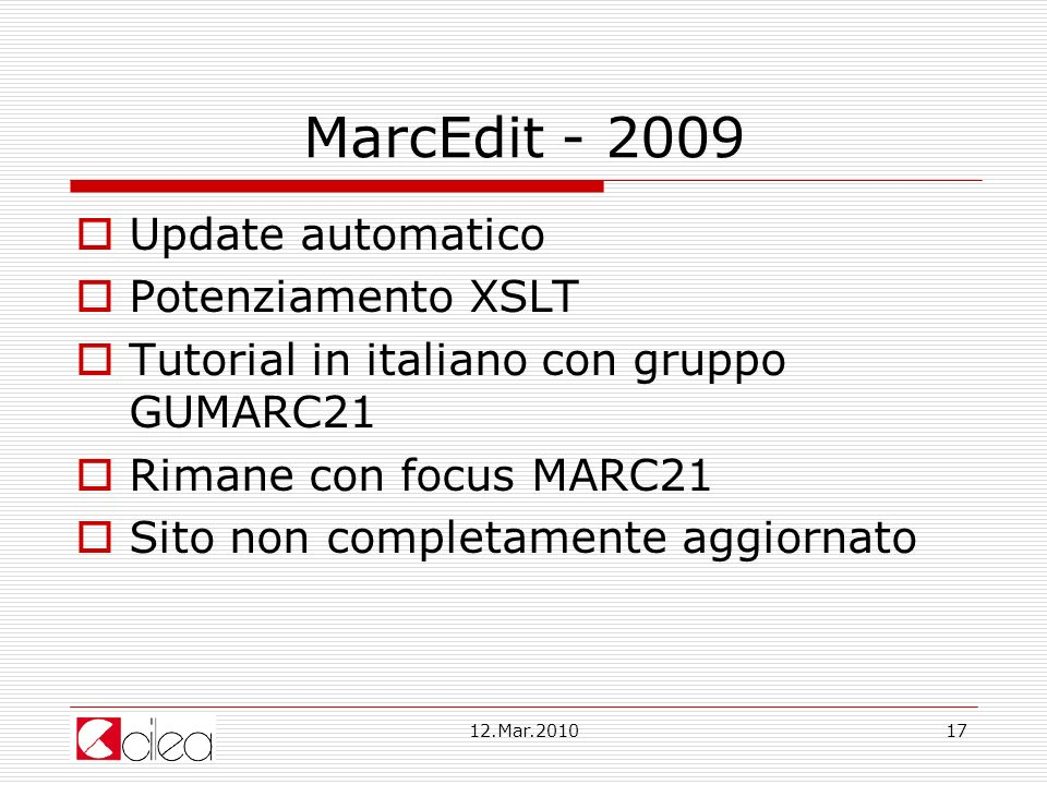MarcEdit - 2009 Update automatico Potenziamento XSLT