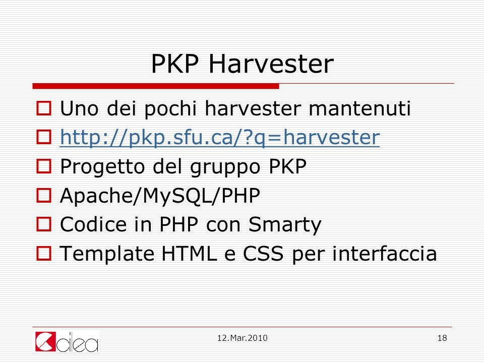 PKP Harvester Uno dei pochi harvester mantenuti