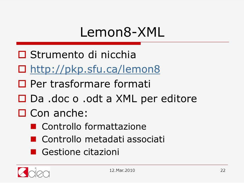 Lemon8-XML Strumento di nicchia http://pkp.sfu.ca/lemon8