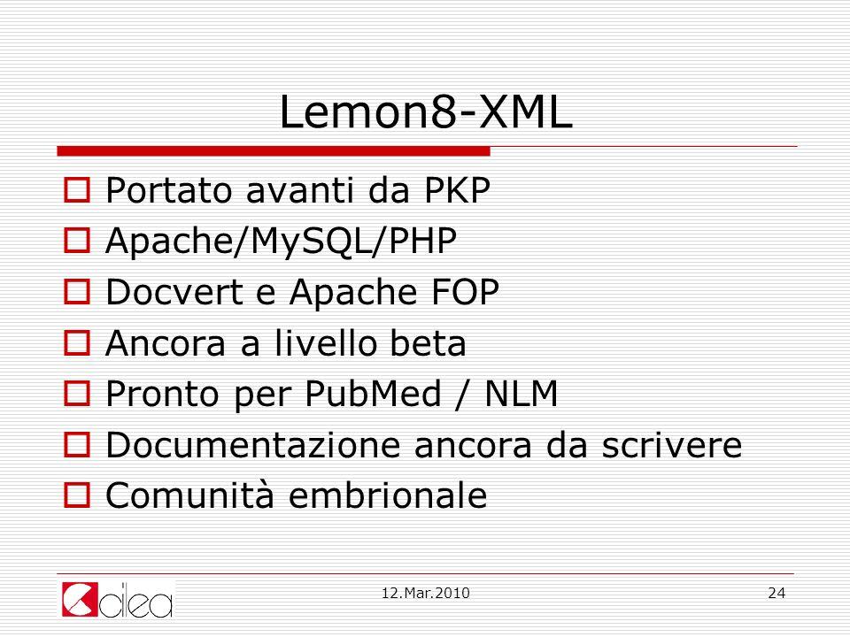 Lemon8-XML Portato avanti da PKP Apache/MySQL/PHP Docvert e Apache FOP