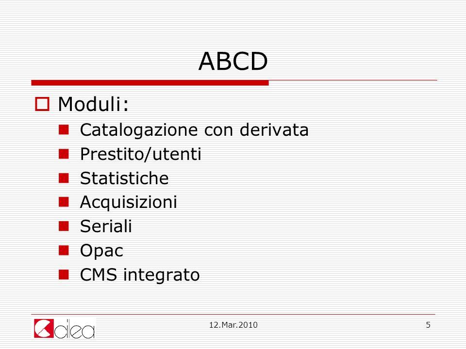 ABCD Moduli: Catalogazione con derivata Prestito/utenti Statistiche