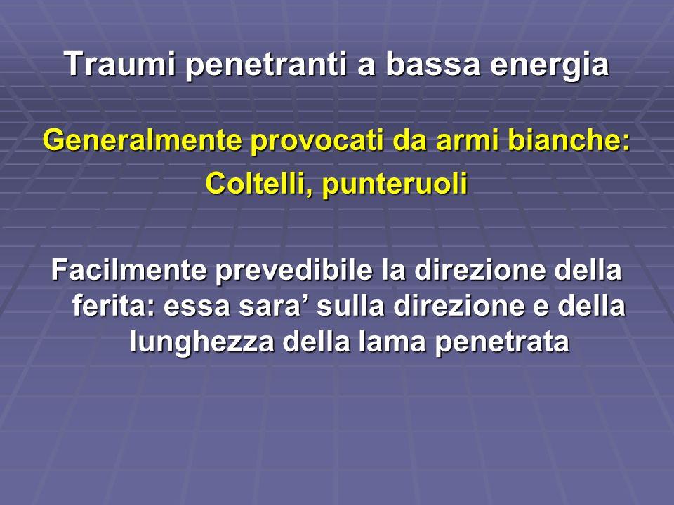 Traumi penetranti a bassa energia