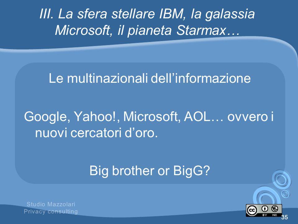 III. La sfera stellare IBM, la galassia Microsoft, il pianeta Starmax…