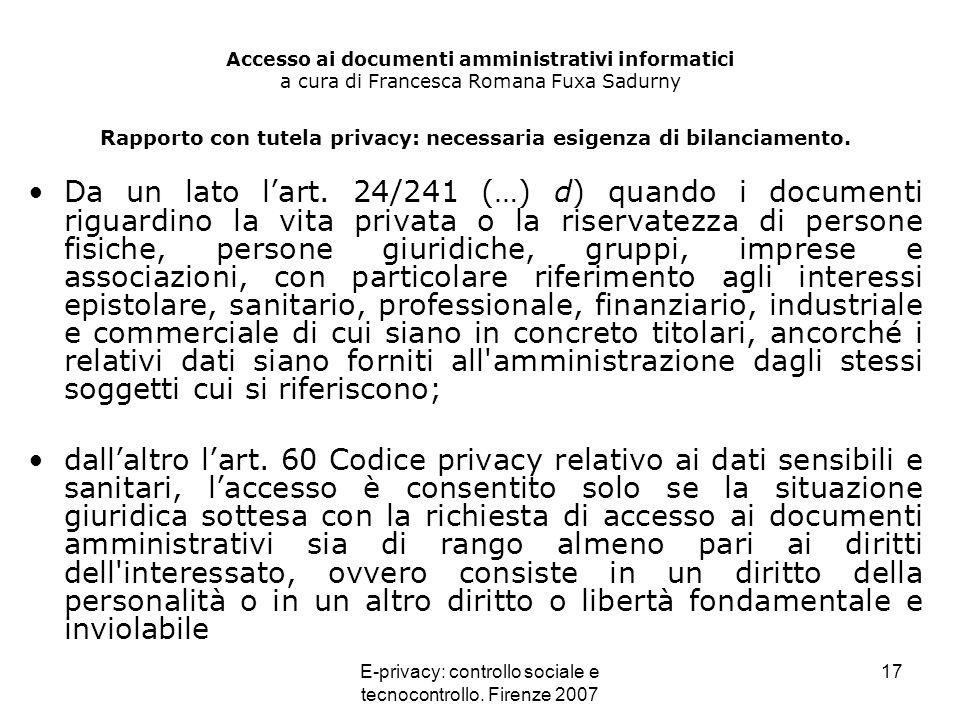 Rapporto con tutela privacy: necessaria esigenza di bilanciamento.