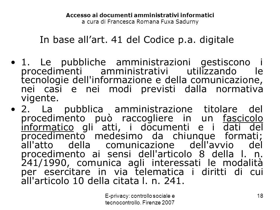 In base all'art. 41 del Codice p.a. digitale