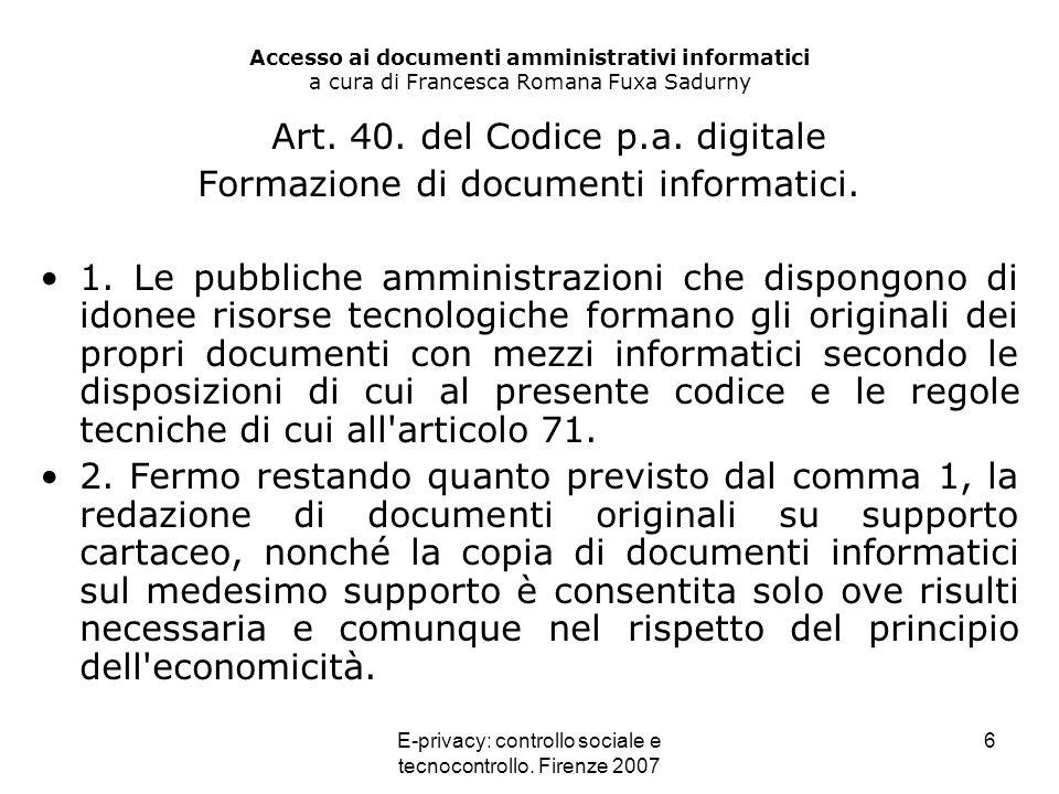 Art. 40. del Codice p.a. digitale Formazione di documenti informatici.
