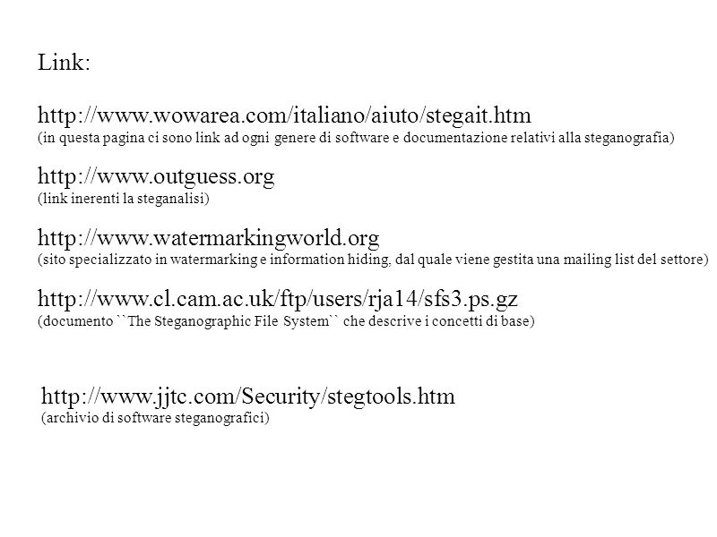 Link: http://www.wowarea.com/italiano/aiuto/stegait.htm