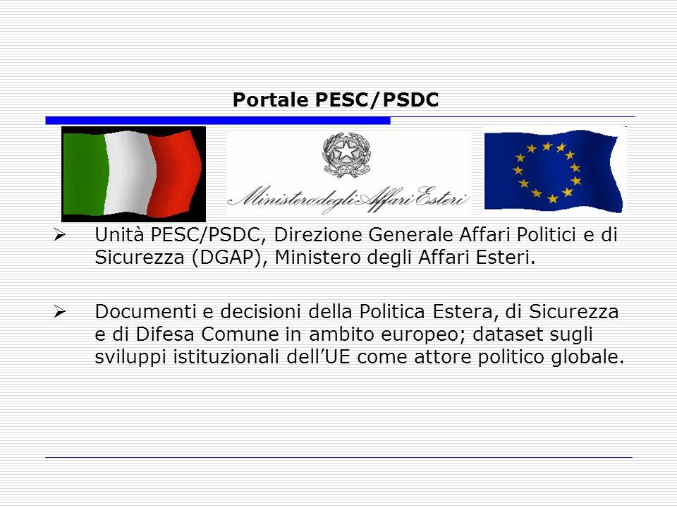 Portale PESC/PSDC Unità PESC/PSDC, Direzione Generale Affari Politici e di Sicurezza (DGAP), Ministero degli Affari Esteri.
