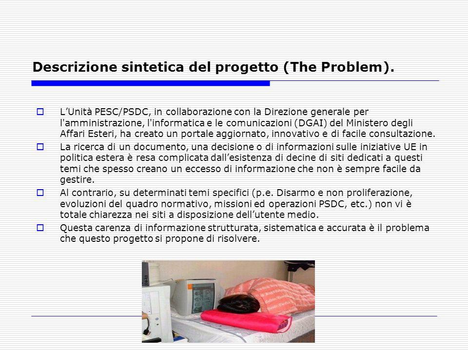 Descrizione sintetica del progetto (The Problem).