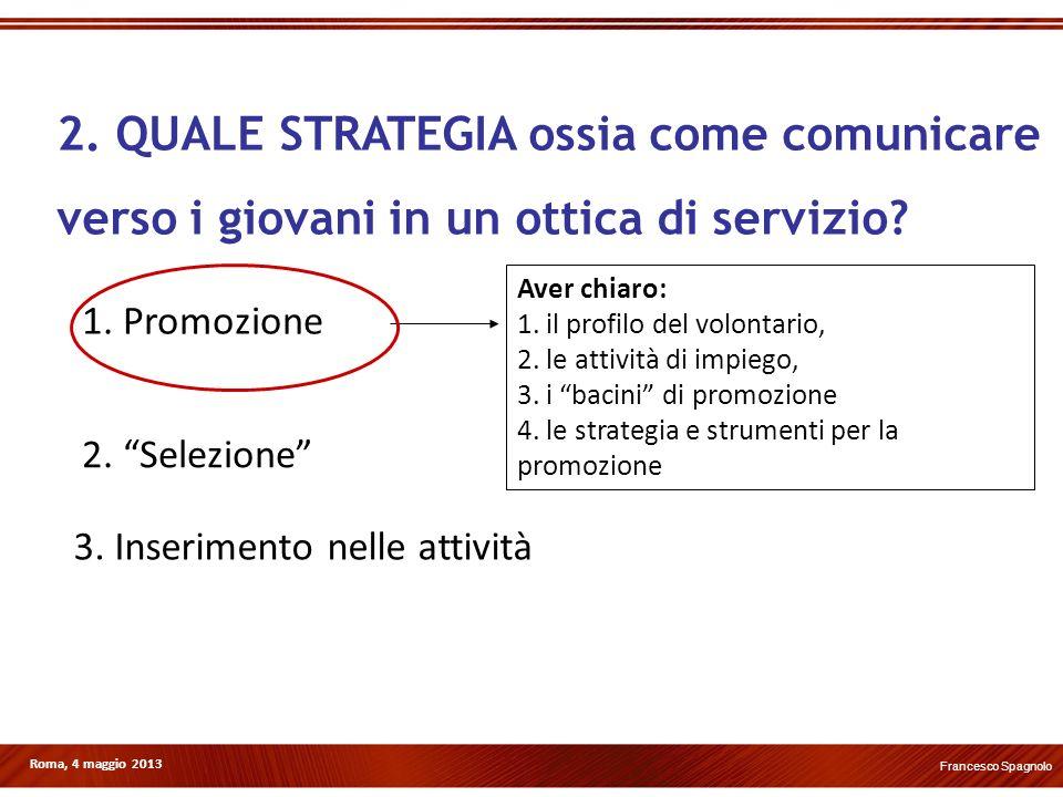 2. QUALE STRATEGIA ossia come comunicare