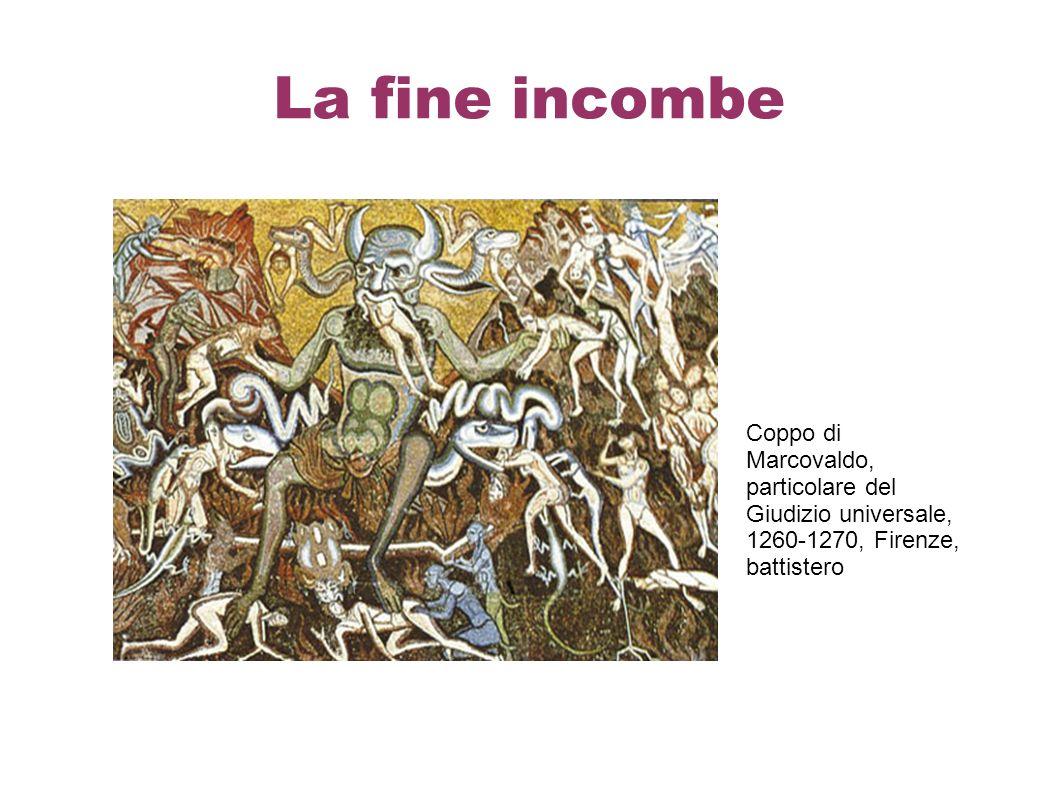 La fine incombe Coppo di Marcovaldo, particolare del Giudizio universale, 1260-1270, Firenze, battistero.