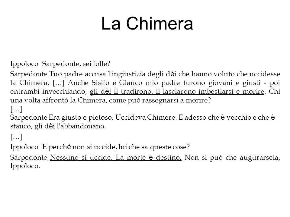 La Chimera Ippoloco Sarpedonte, sei folle