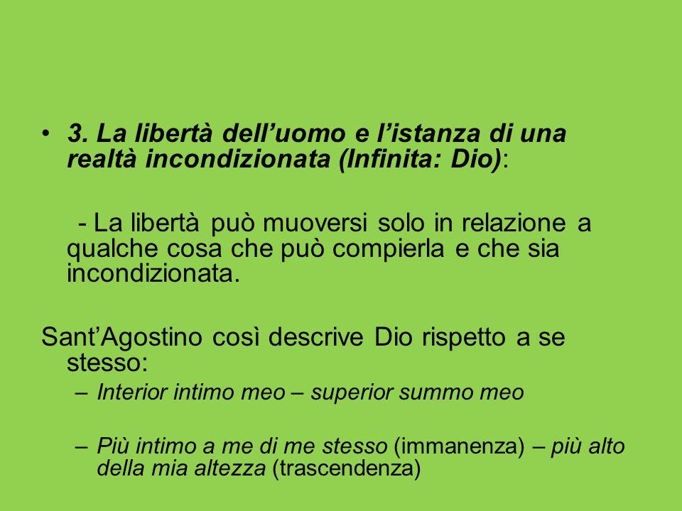 Sant'Agostino così descrive Dio rispetto a se stesso: