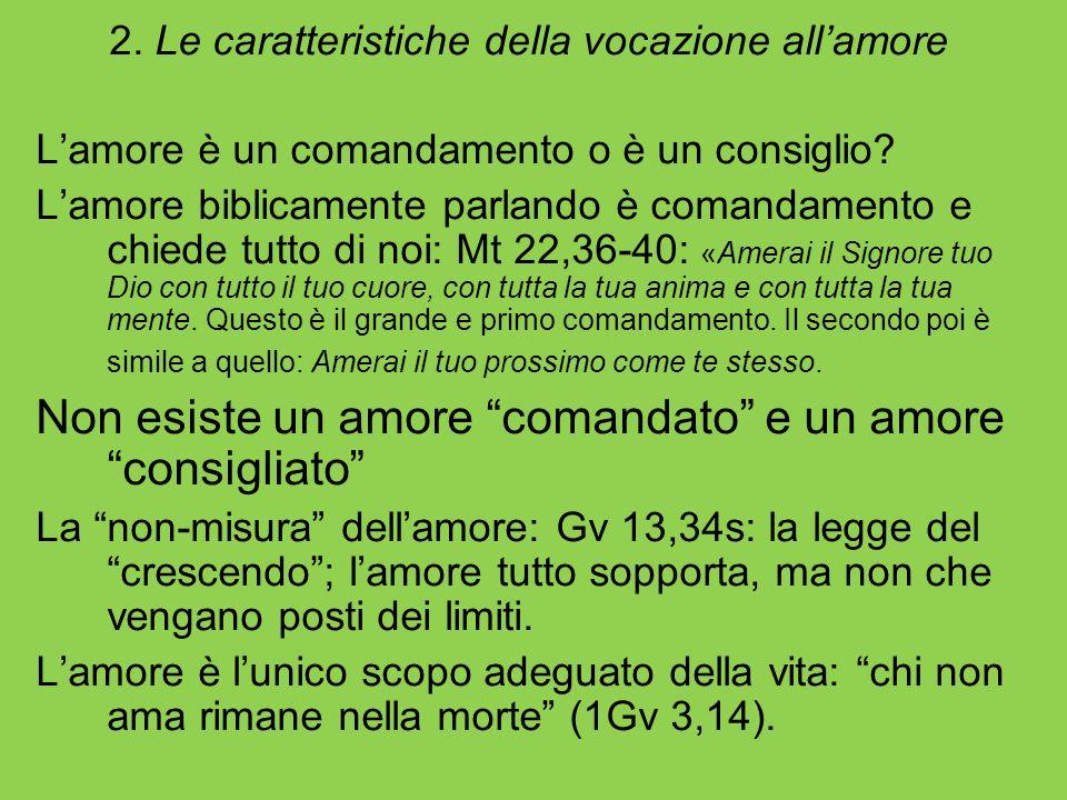 2. Le caratteristiche della vocazione all'amore