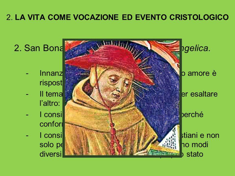 2. LA VITA COME VOCAZIONE ED EVENTO CRISTOLOGICO