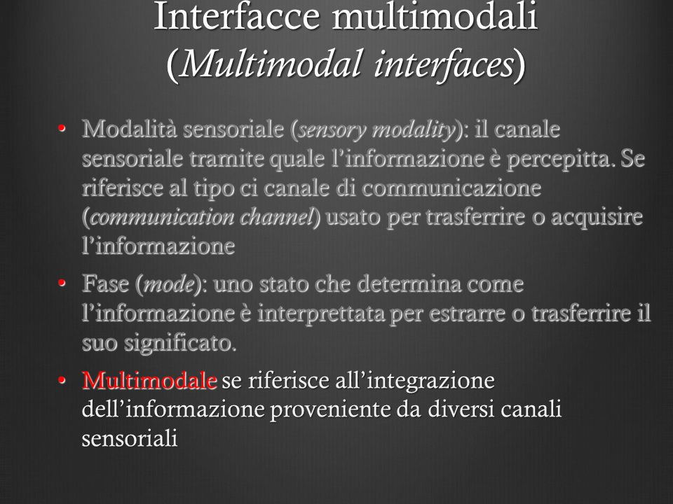 Interfacce multimodali (Multimodal interfaces)
