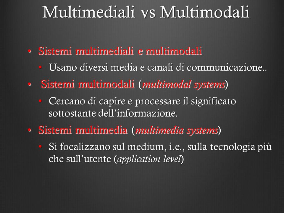 Multimediali vs Multimodali