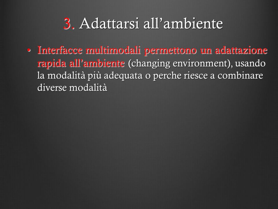 3. Adattarsi all'ambiente