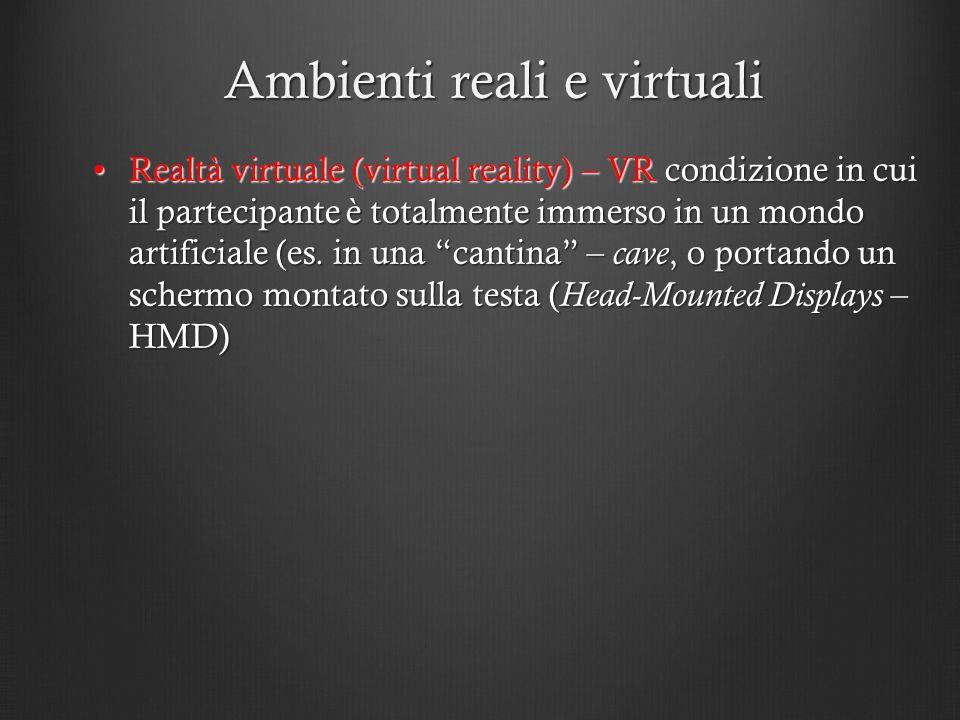 Ambienti reali e virtuali