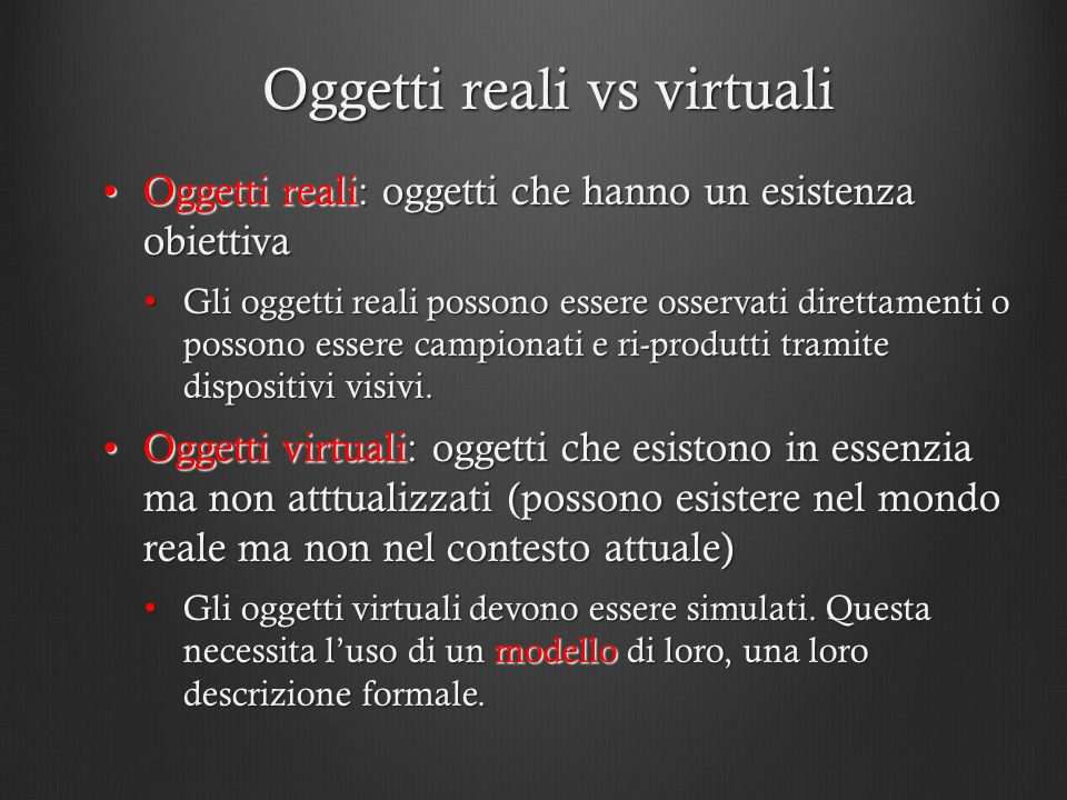 Oggetti reali vs virtuali